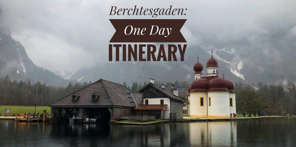 Berchtesgaden One Day Itinerary