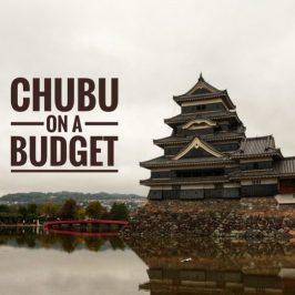 Chubu on a budget