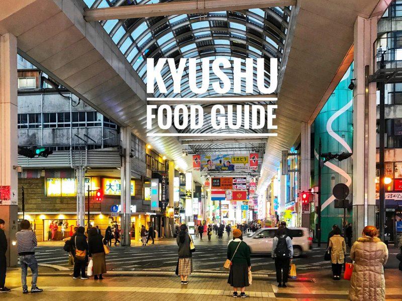 Kyushu Food Guide